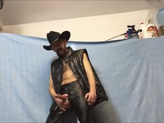 Put On My Leather Pants, Down Jacket, Cowboy Hat And Boots. Lit A Cigar And Began Jackin, Pissing, And Jerkin Off In My Gear